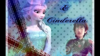 getlinkyoutube.com-❅Romeo & Cinderella❅ ~Trailer~ [Hiccup x Elsa]