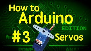 getlinkyoutube.com-How to Arduino #3 - Servos