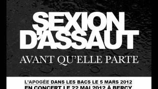 Sexion D'Assaut - Avant Qu'Elle Parte