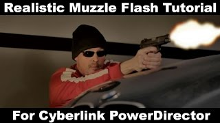 getlinkyoutube.com-Realistic Gun Muzzle Flash Tutorial Cyberlink PowerDirector Power Director Gun Fire Blood Mist