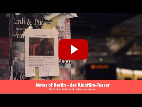 Notes of Berlin Kinofilm Teaser
