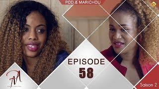 Pod et Marichou - Saison 2 - Episode 58