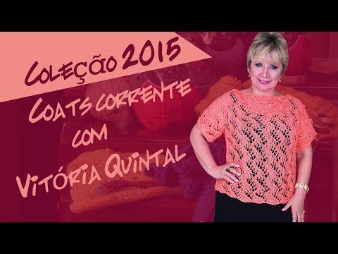 Vitória Quintal   Coleção 2015   Coats Corrente