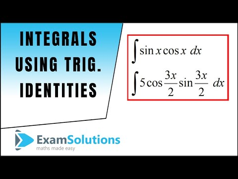 Integration Using Trig. Identities (example 3) : ExamSolutions