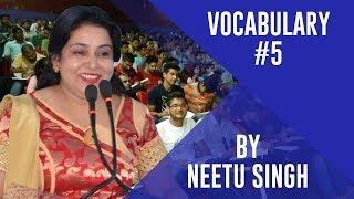 Vocabulary by Neetu Singh #5