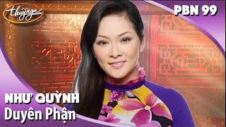 getlinkyoutube.com-Như Quỳnh - Duyên Phận (Thái Thịnh) PBN 99