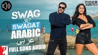 Arabic: Swag Se Swagat - Full Song Audio | Tiger Zinda Hai | Rabih | Brigitte | Vishal and Shekhar