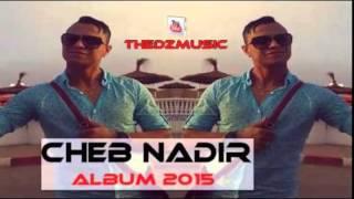 getlinkyoutube.com-Cheb Nadir 2015 - Lalala Dertlha ADN ( foor Bzf) - By Rùùbîô