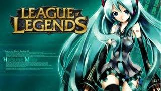 getlinkyoutube.com-(EVA GAMER) League of Legends : Hatsune Miku ต้นหอมพิฆาต