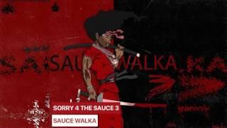 getlinkyoutube.com-Sauce Walka  - Sorry 4 The Sauce 3 (Full Mixtape)