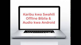 Swahili Bible Audio. Kiswahili Bible