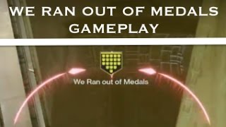 2 We Ran Out of Medals - Hand Cannon Sniper