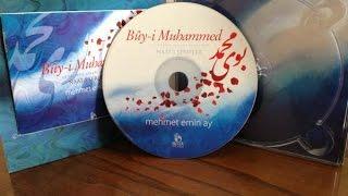 Mehmet Emin AY – Buy-i Muhammed İlahisi