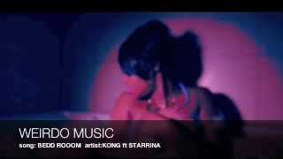 BEDD ROOOM BY KONG ft STARRINA