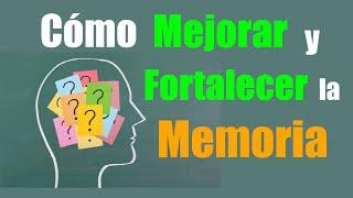 getlinkyoutube.com-CÓMO MEJORAR LA MEMORIA FÁCILMENTE, Técnicas, Trucos