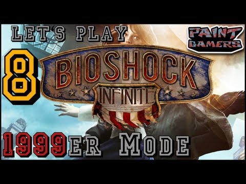 Let's Play: Bioshock Infinite 1999 Mode (Part 8) - Fakking Fanatics