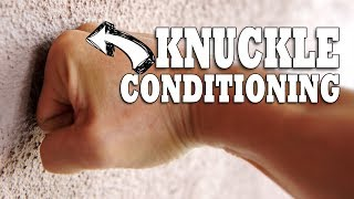 getlinkyoutube.com-How To Condition Your Knuckles | Hand & Wrist Conditioning