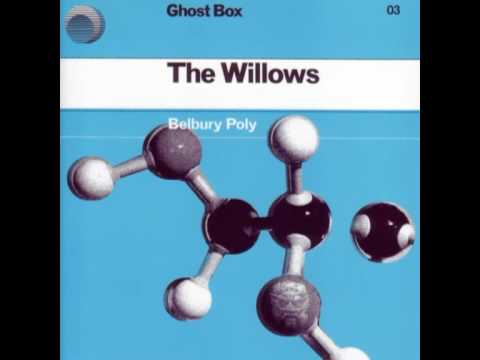 Belbury Poly - The Willows (from The Willows)