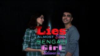 getlinkyoutube.com-Lies Every Bengali Girl Believes in