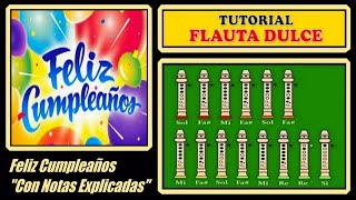 """getlinkyoutube.com-FELIZ CUMPLEAÑOS en Flauta Dulce """"Con Notas Explicadas"""" // TUTORIAL"""
