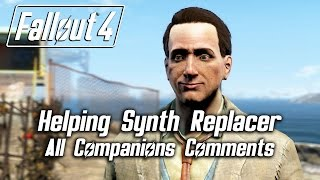 getlinkyoutube.com-Fallout 4 - Helping Synth Replacer Stay Undiscovered - All Companions Comments