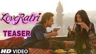 Loveratri Teaser   Release on Today   Ayush Sharma , Warina Hussain   Produce By Salman Khan