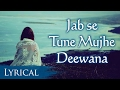 Jab Se Tune Mujhe by Abida Parveen | Video Song With Lyrics | Hindi Sad Songs