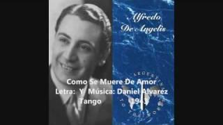 getlinkyoutube.com-Alfredo De Angelis - Rodi  y  Floreal Ruiz - Como Se Muere de Amor