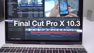 getlinkyoutube.com-Final Cut Pro X 10.3: a look at 10 new features