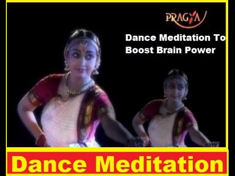 Dance Meditation To Boost Brain Power - Rachna Mehra(Yoga Expert)-Love Yourself