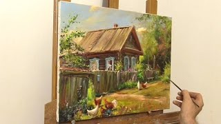 getlinkyoutube.com-Деревенский дворик. Живопись маслом. Oil painting