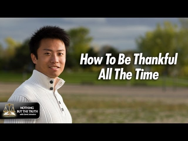 How To Be Thankful All The Time