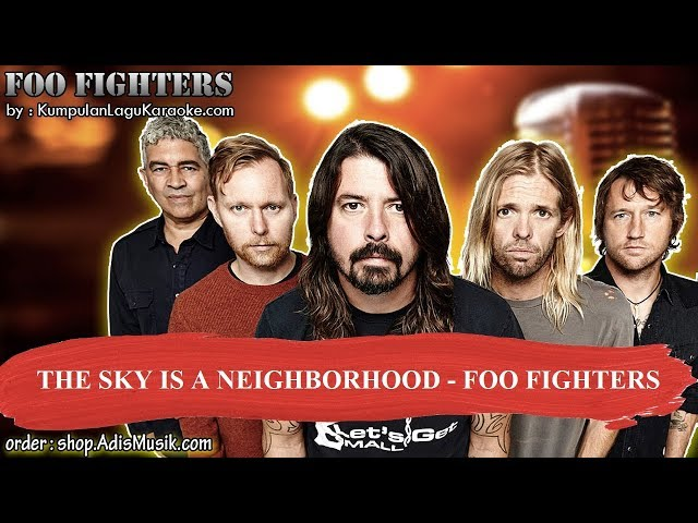 THE SKY IS A NEIGHBORHOOD - FOO FIGHTERS Karaoke