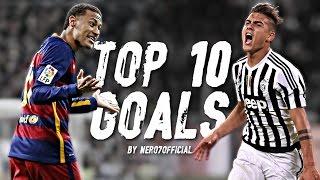 getlinkyoutube.com-Paulo Dybala vs Neymar Jr ● Top 10 Goals 2015/2016 | HD