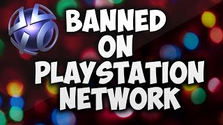 Got Banned From PlayStation Network For Ever!!
