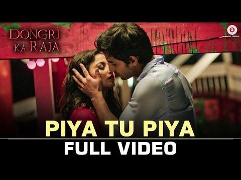 Piya Tu Piya - Full Video | Dongri Ka Raja | Gashmir M & Reecha S | Arijit Singh, Chinmayi S