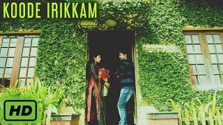 Koode Irikkaam | Ezhu Sundara Raathrikal Movie Official HD Song