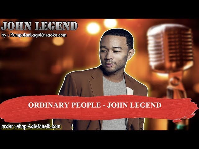 ORDINARY PEOPLE  - JOHN LEGEND Karaoke
