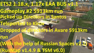 getlinkyoutube.com-ETS2 1.18 x, 1.17x EAA BUS v1.1 Gameplay #2 5913km run