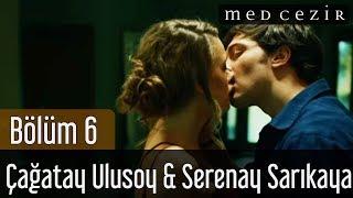 Medcezir 6.Bölüm Çağatay Ulusoy Serenay Sarıkaya Ah Bu Ben Şarkısı
