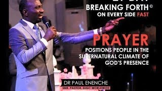 DR PASTOR PAUL ENENCHE-BREAKING FORTH FAST/ WORSHIP & WONDERS NIGHT 1.