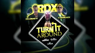 Rdx - Turn It Around