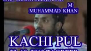 getlinkyoutube.com-♥♥NEW FULL TAQREER♥♥ sibghtullah jogi sahab KACHI PUK TAQREER__JOGI SAHIB.KACHI PUL.23.10.2012