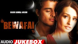 getlinkyoutube.com-'Bewafai' Album Full Audio Songs Jukebox - Agam Kumar Nigam Sad Songs