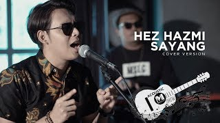 Hez Hazmi   Sayang (Cover Versi Melayu) | Via Vallen