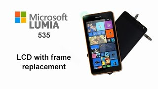 getlinkyoutube.com-Microsoft Lumia 535 - Screen Replacement, LCD and Touch Digitizer Glass Assembly