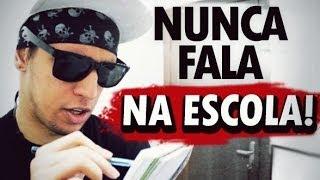 getlinkyoutube.com-FRASES QUE VOCÊ NUNCA FALA NA ESCOLA