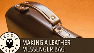 getlinkyoutube.com-Making a Leather Messenger Bag