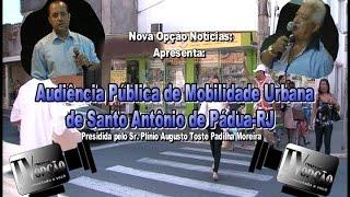 Nova Opção Entrevista-Audiência Pública Mobilidade Urbana em Pádua