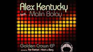 Alex Kentucky Feat. Malin Bolay